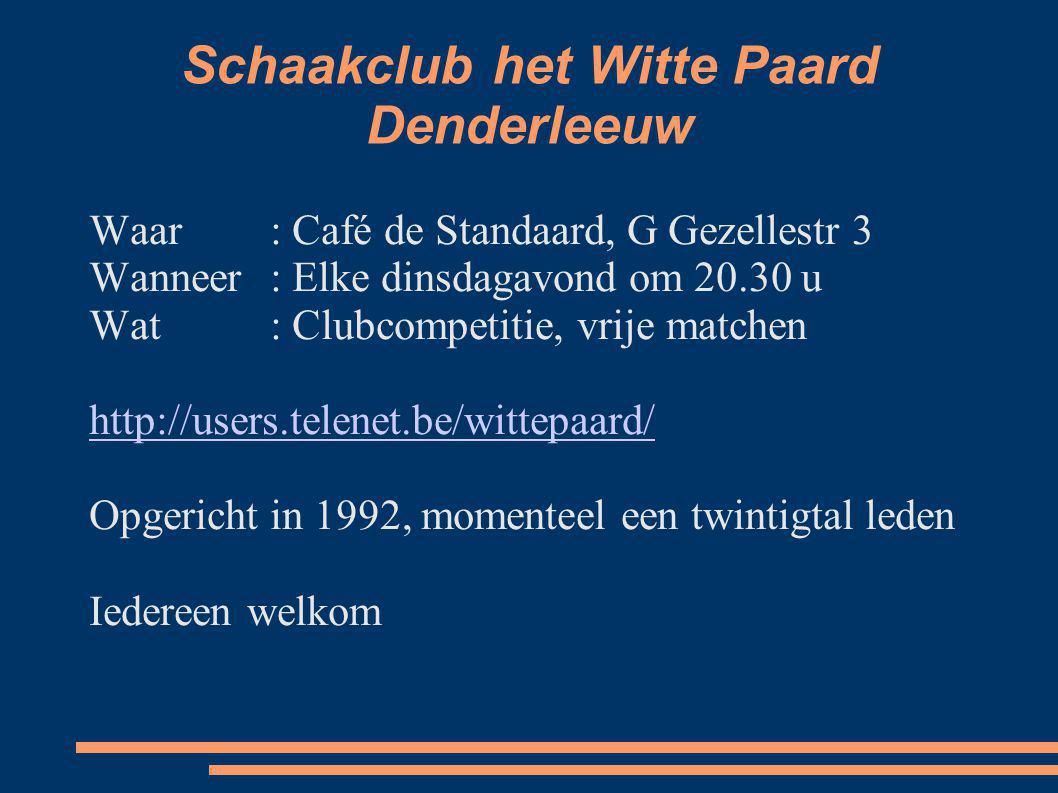Schaakclub het Witte Paard Denderleeuw