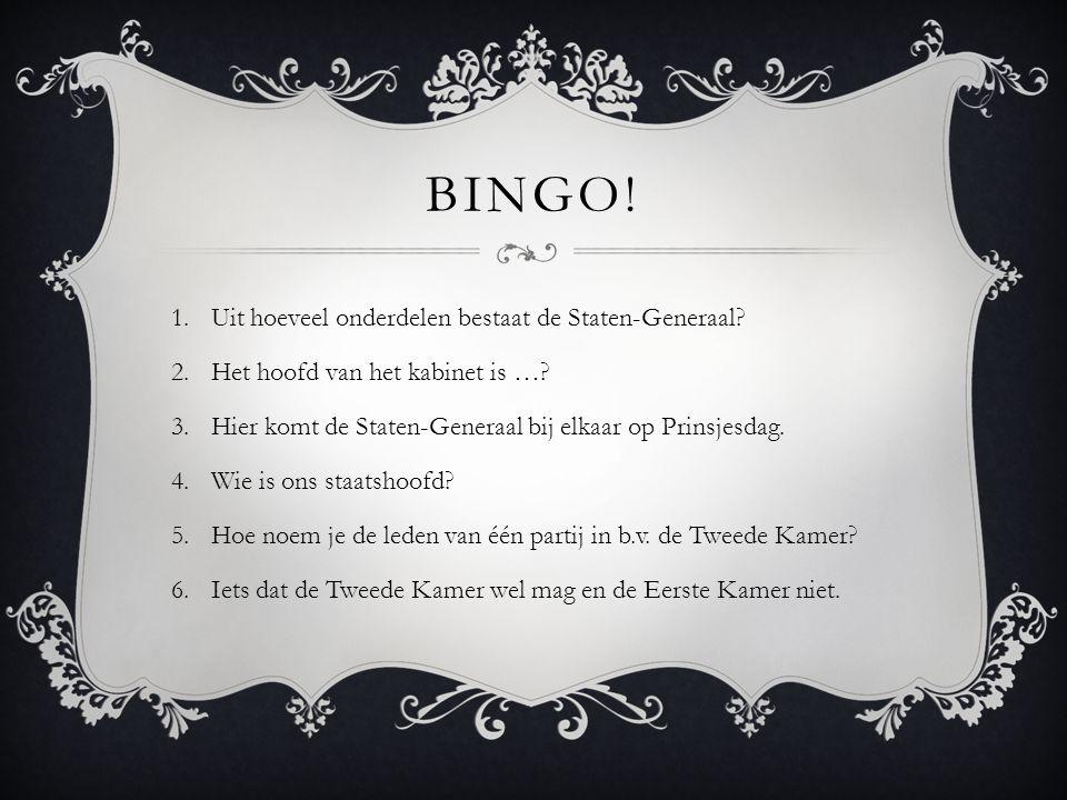 Bingo! Uit hoeveel onderdelen bestaat de Staten-Generaal