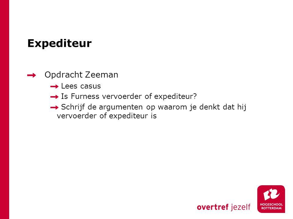 Expediteur Opdracht Zeeman Lees casus
