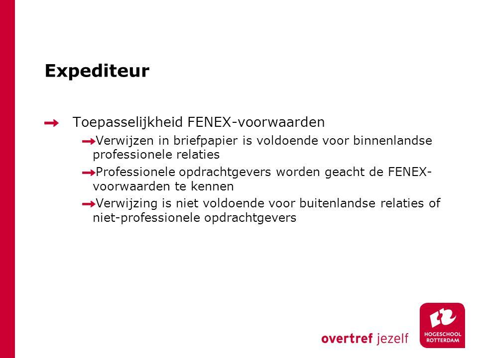 Expediteur Toepasselijkheid FENEX-voorwaarden