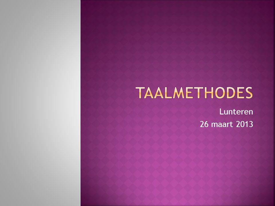 Taalmethodes Lunteren 26 maart 2013