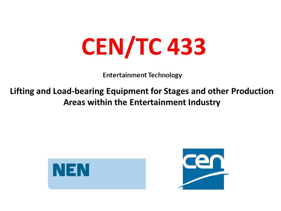 CEN/TC 433 Entertainment Technology