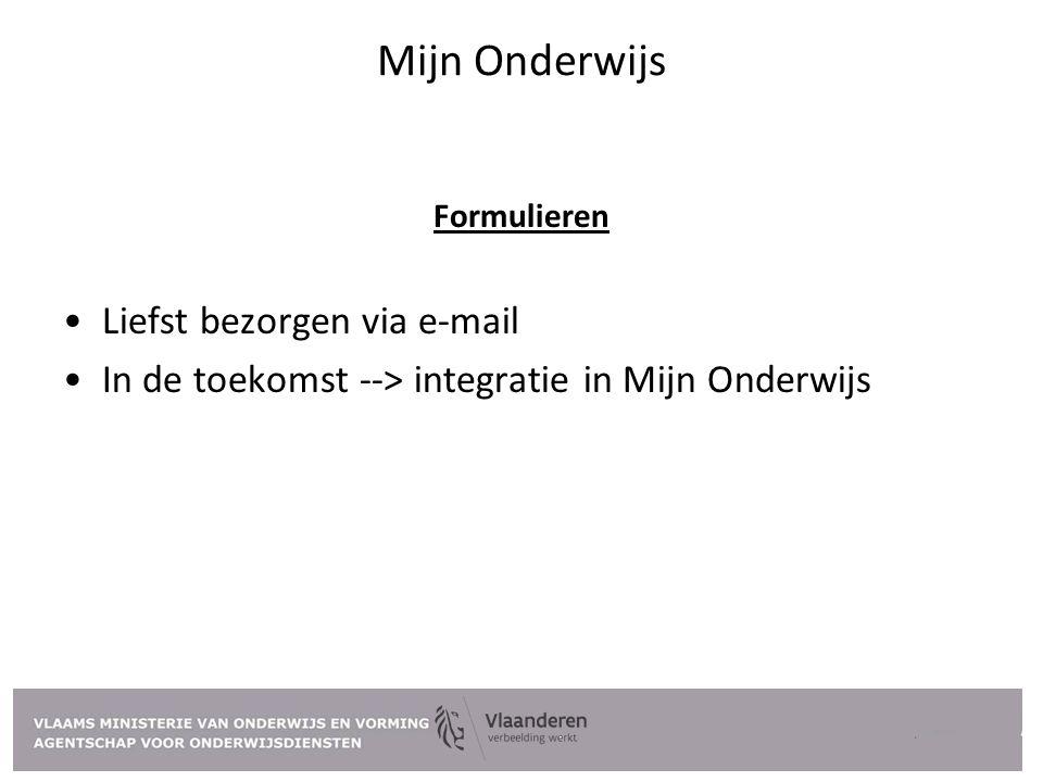 Mijn Onderwijs Liefst bezorgen via e-mail