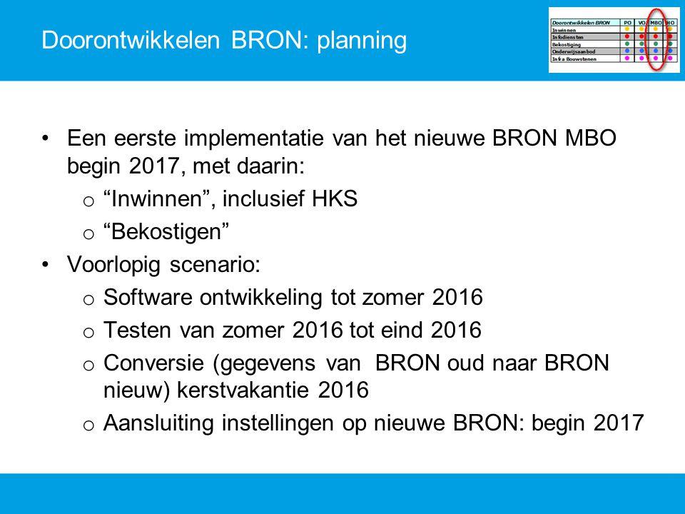 Doorontwikkelen BRON: planning