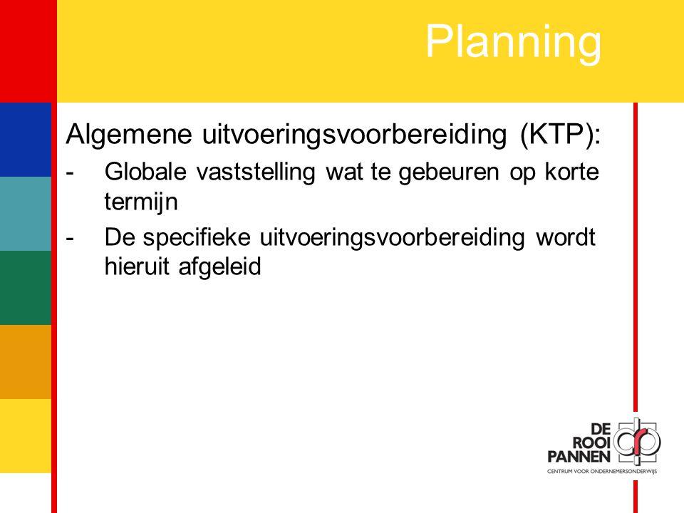 Planning Algemene uitvoeringsvoorbereiding (KTP):