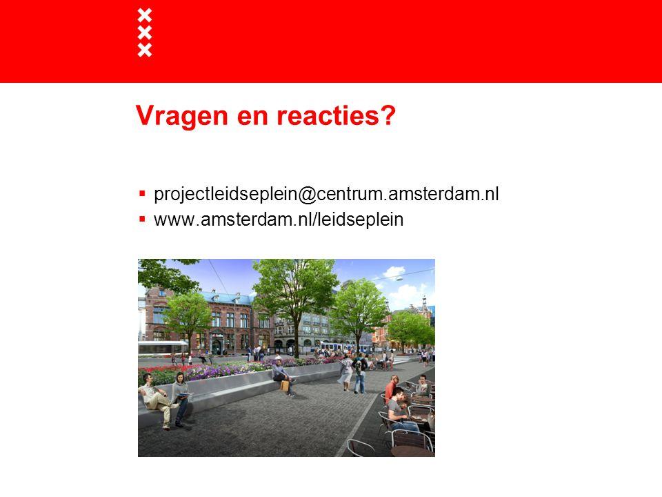 Vragen en reacties projectleidseplein@centrum.amsterdam.nl
