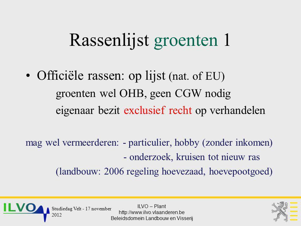 Rassenlijst groenten 1 Officiële rassen: op lijst (nat. of EU)