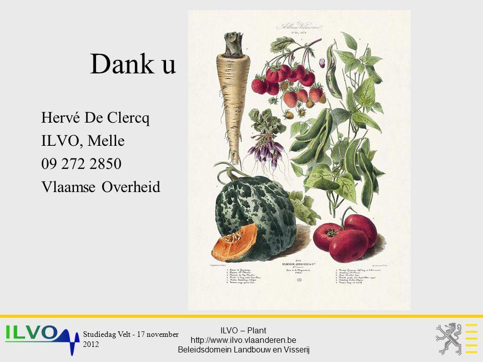Dank u Hervé De Clercq ILVO, Melle 09 272 2850 Vlaamse Overheid