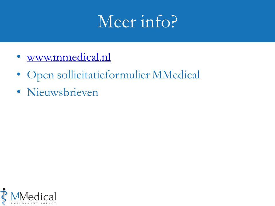 Meer info www.mmedical.nl Open sollicitatieformulier MMedical