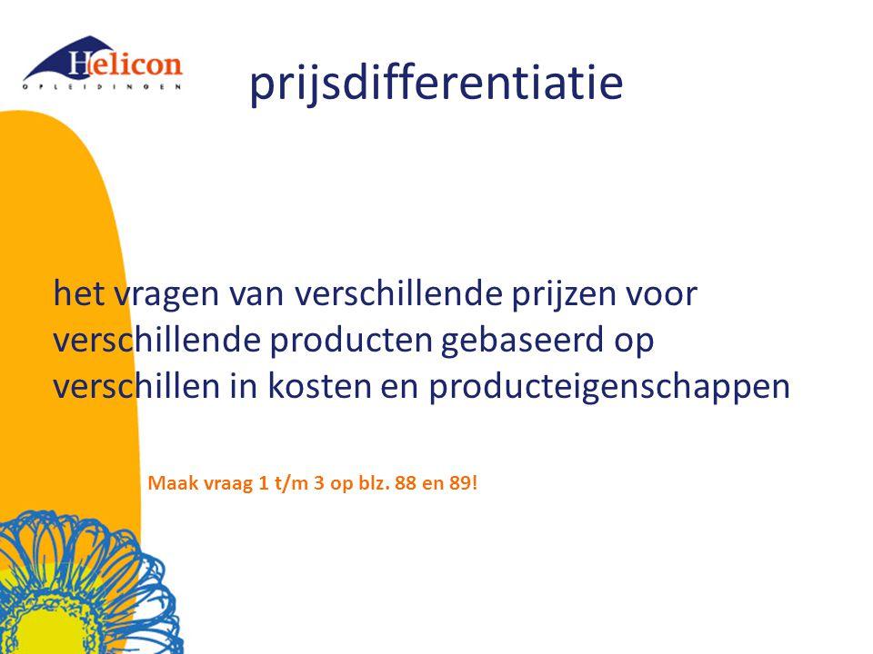 prijsdifferentiatie het vragen van verschillende prijzen voor verschillende producten gebaseerd op verschillen in kosten en producteigenschappen.
