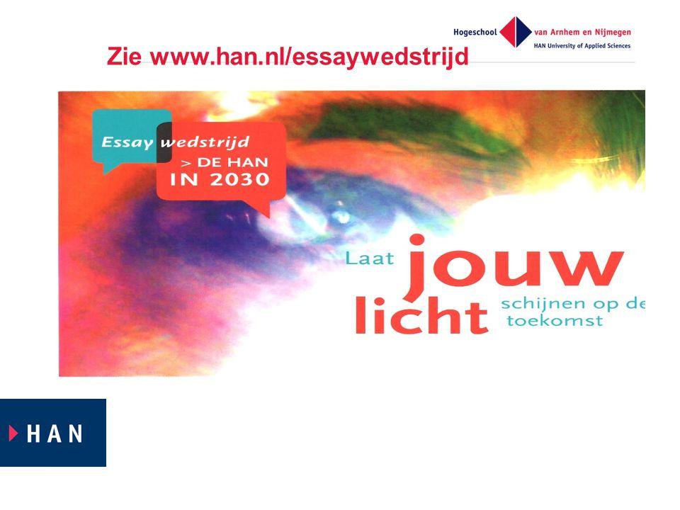Zie www.han.nl/essaywedstrijd