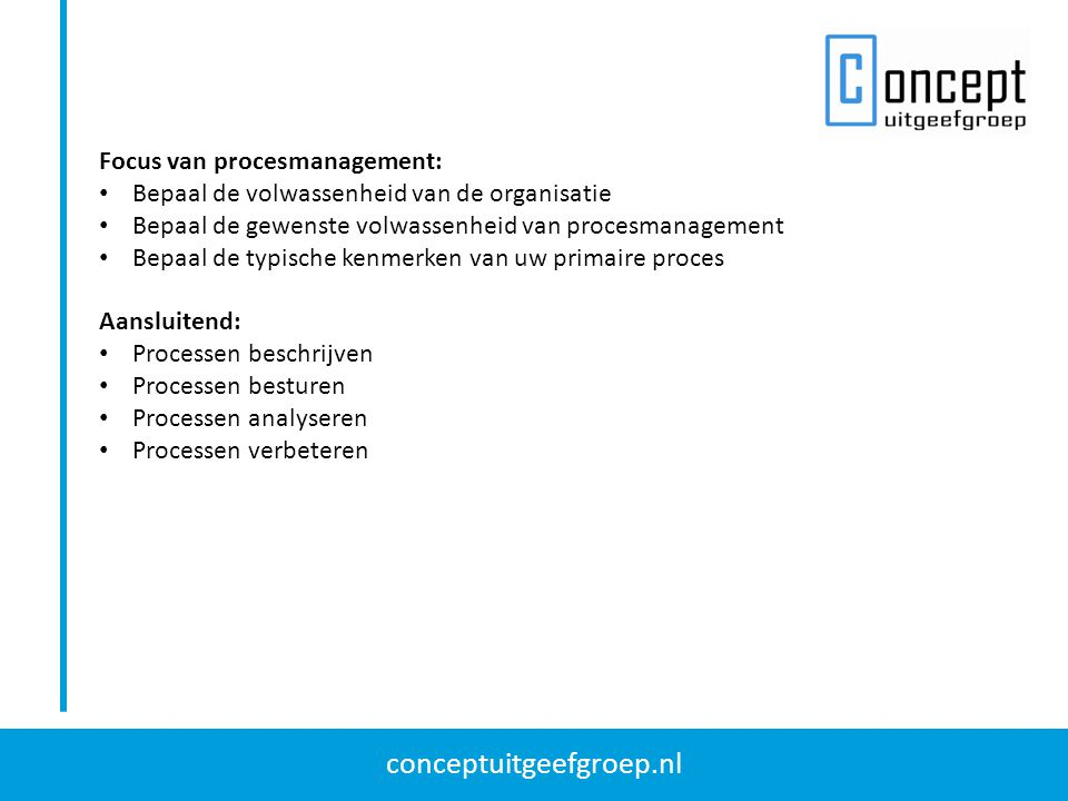 Focus van procesmanagement: