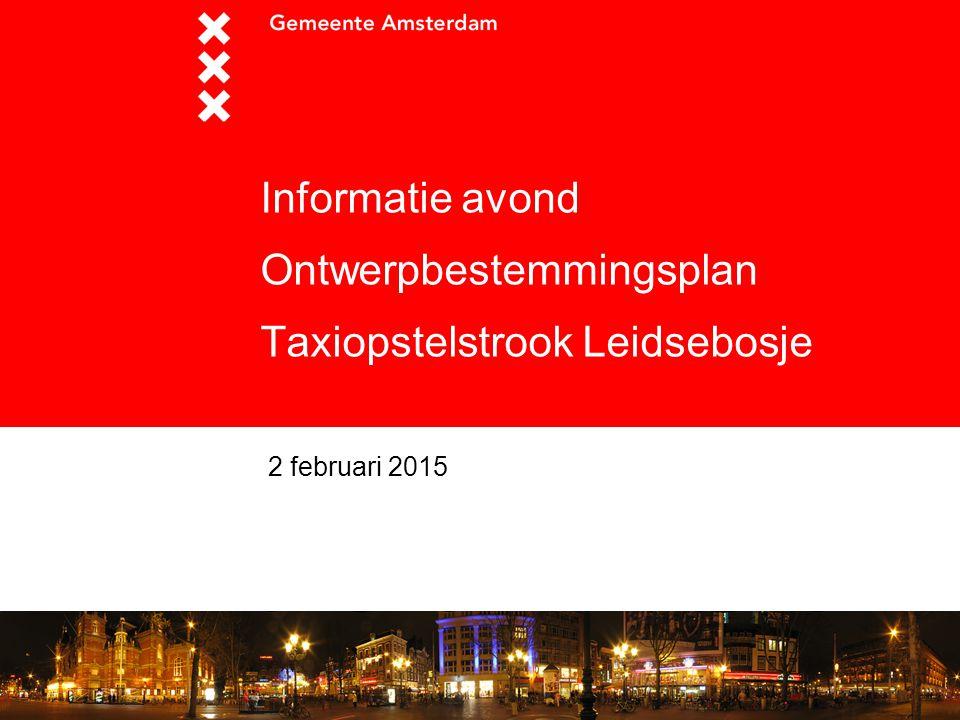 Informatie avond Ontwerpbestemmingsplan Taxiopstelstrook Leidsebosje