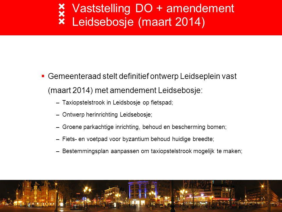 Vaststelling DO + amendement Leidsebosje (maart 2014)