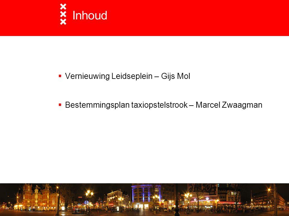 Inhoud Vernieuwing Leidseplein – Gijs Mol