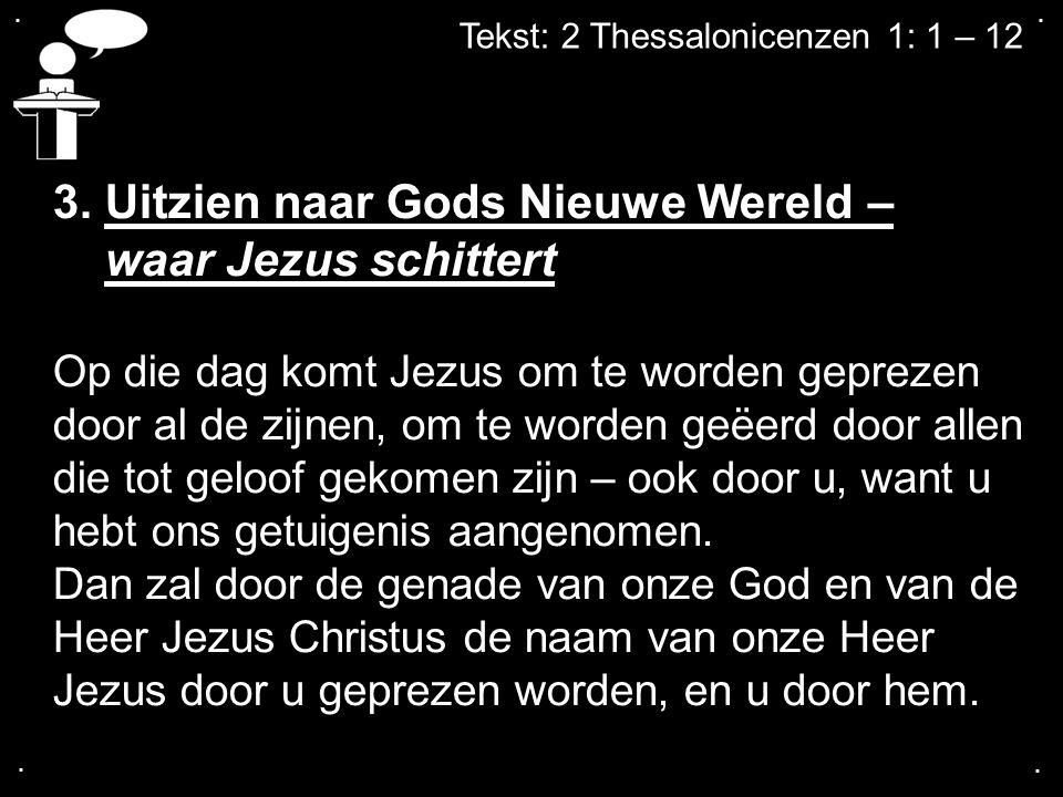 3. Uitzien naar Gods Nieuwe Wereld – waar Jezus schittert