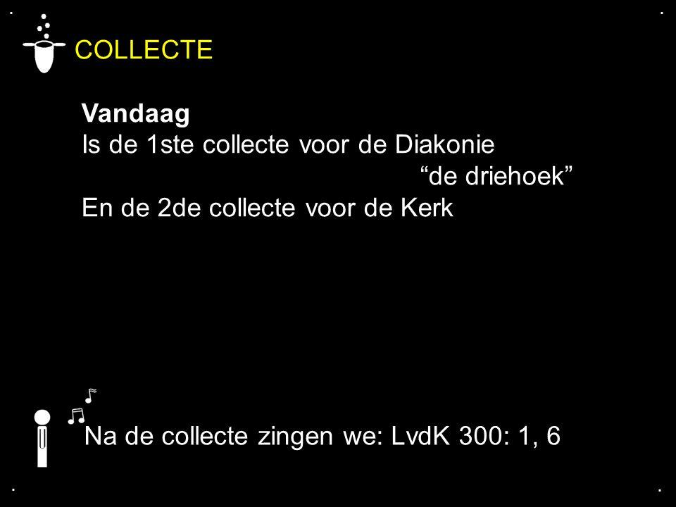 COLLECTE Vandaag Is de 1ste collecte voor de Diakonie de driehoek