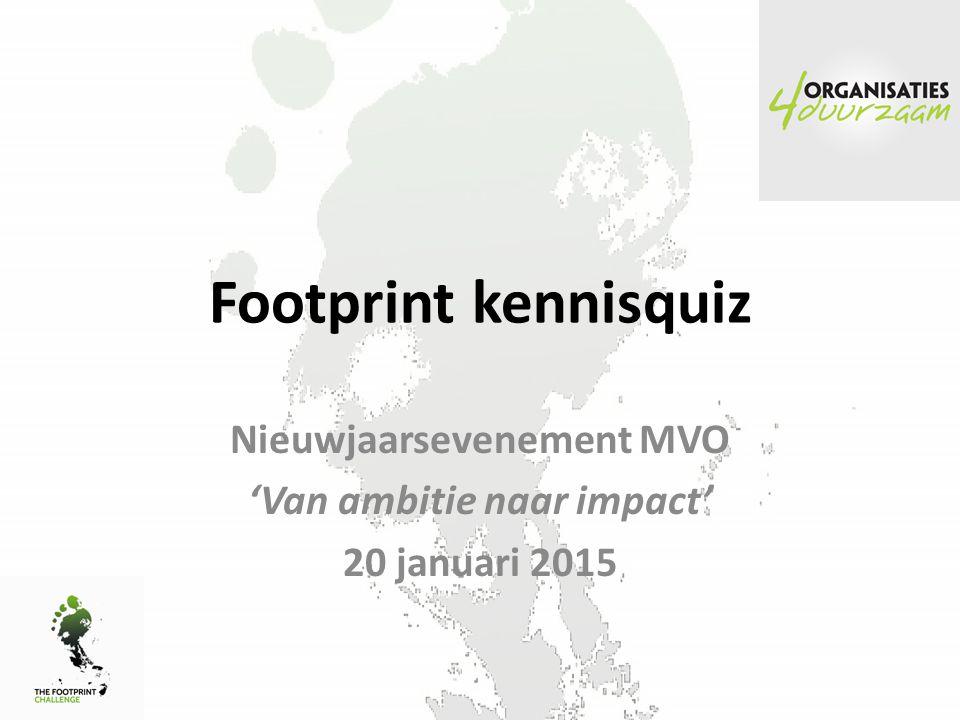 Nieuwjaarsevenement MVO 'Van ambitie naar impact' 20 januari 2015