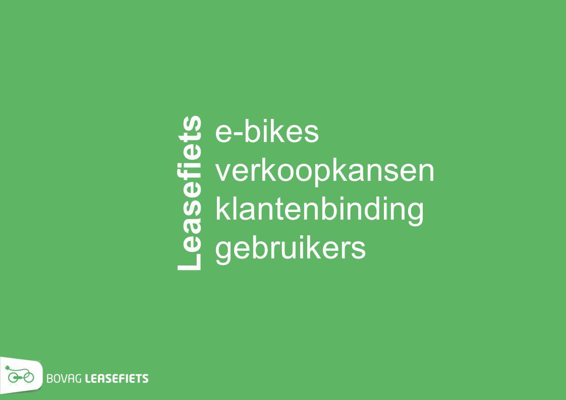 e-bikes verkoopkansen klantenbinding gebruikers Leasefiets KOFFIE!