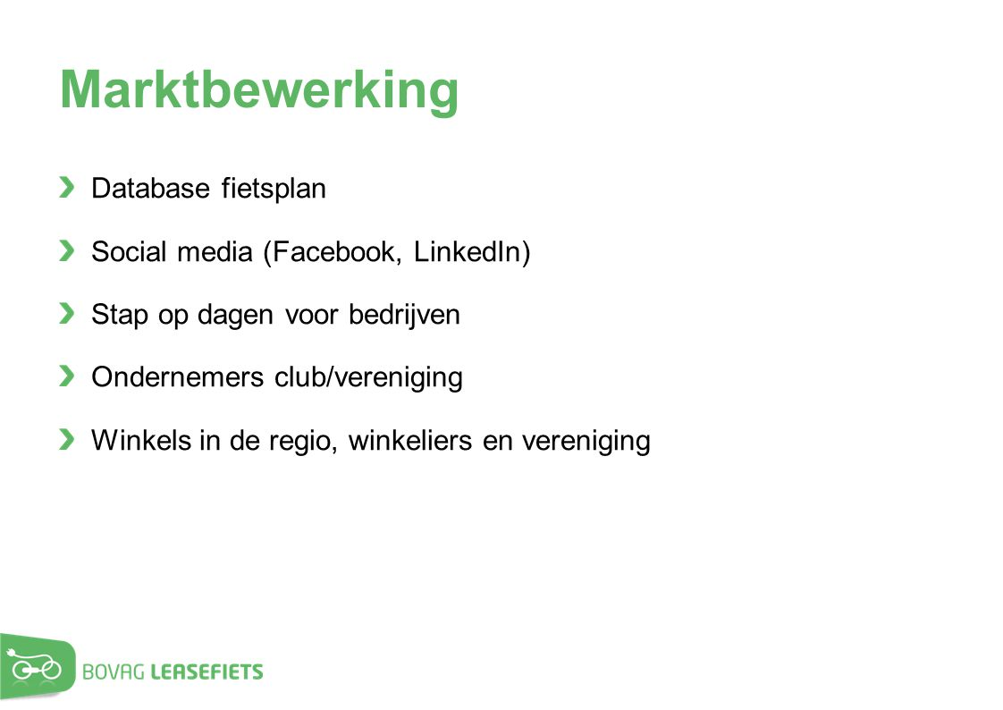 Marktbewerking Database fietsplan Social media (Facebook, LinkedIn)