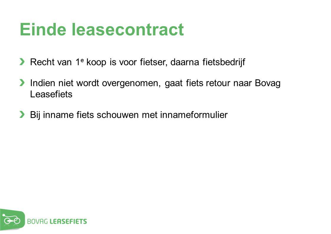 Einde leasecontract Recht van 1e koop is voor fietser, daarna fietsbedrijf. Indien niet wordt overgenomen, gaat fiets retour naar Bovag Leasefiets.