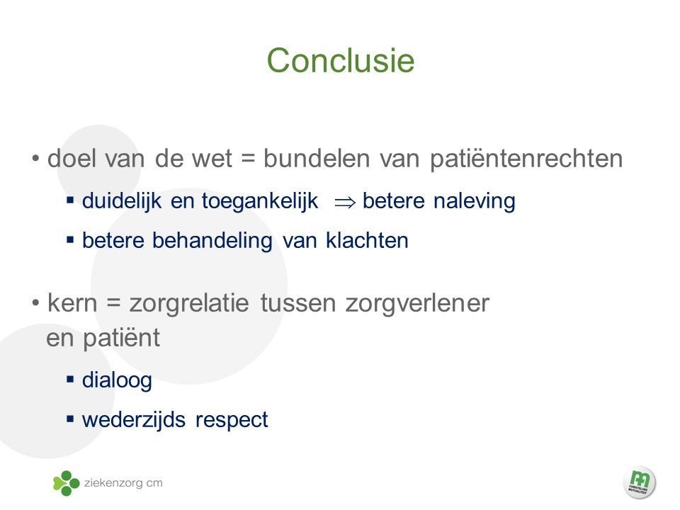 Conclusie doel van de wet = bundelen van patiëntenrechten