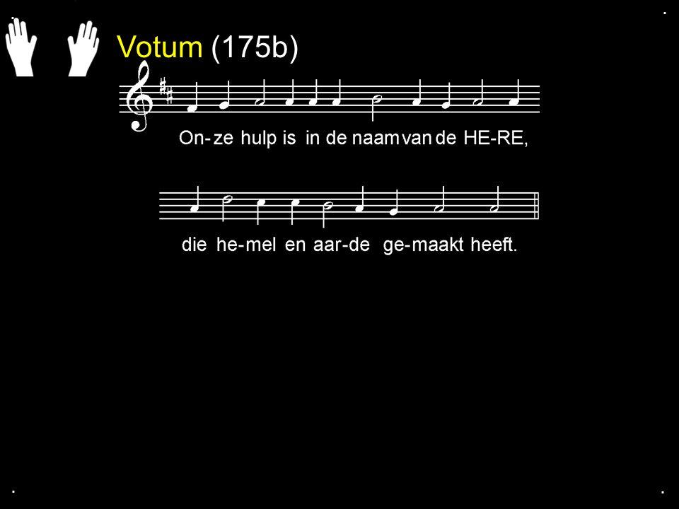 . . Votum (175b) . .