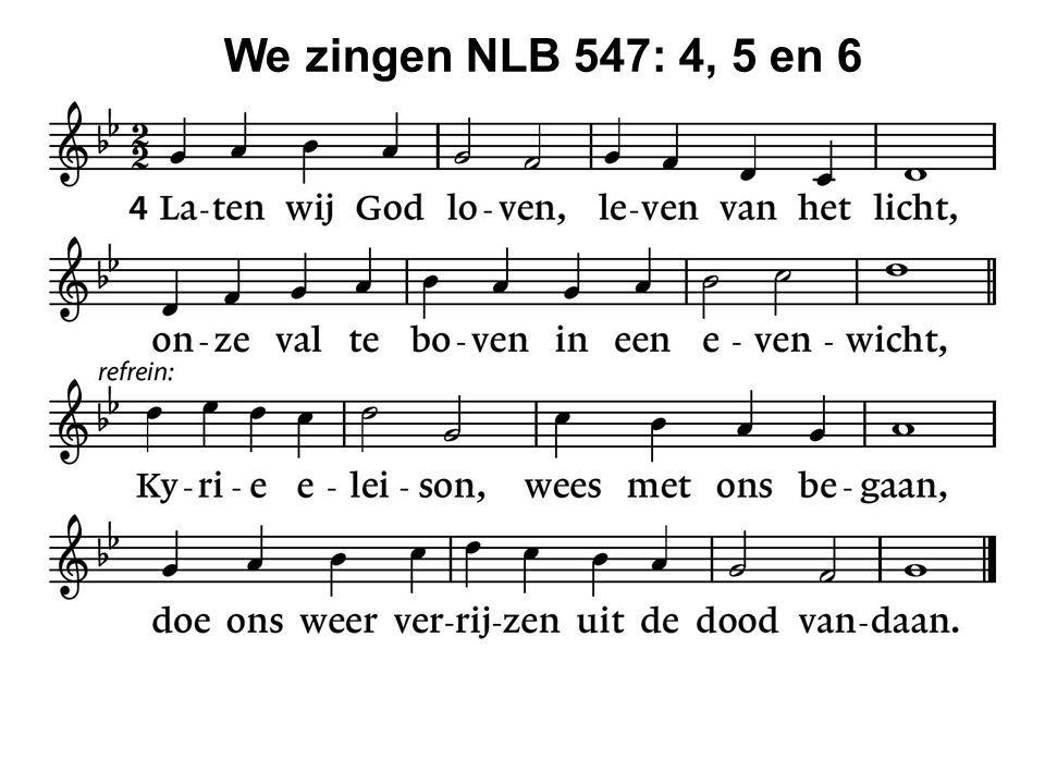We zingen NLB 547: 4, 5 en 6 34