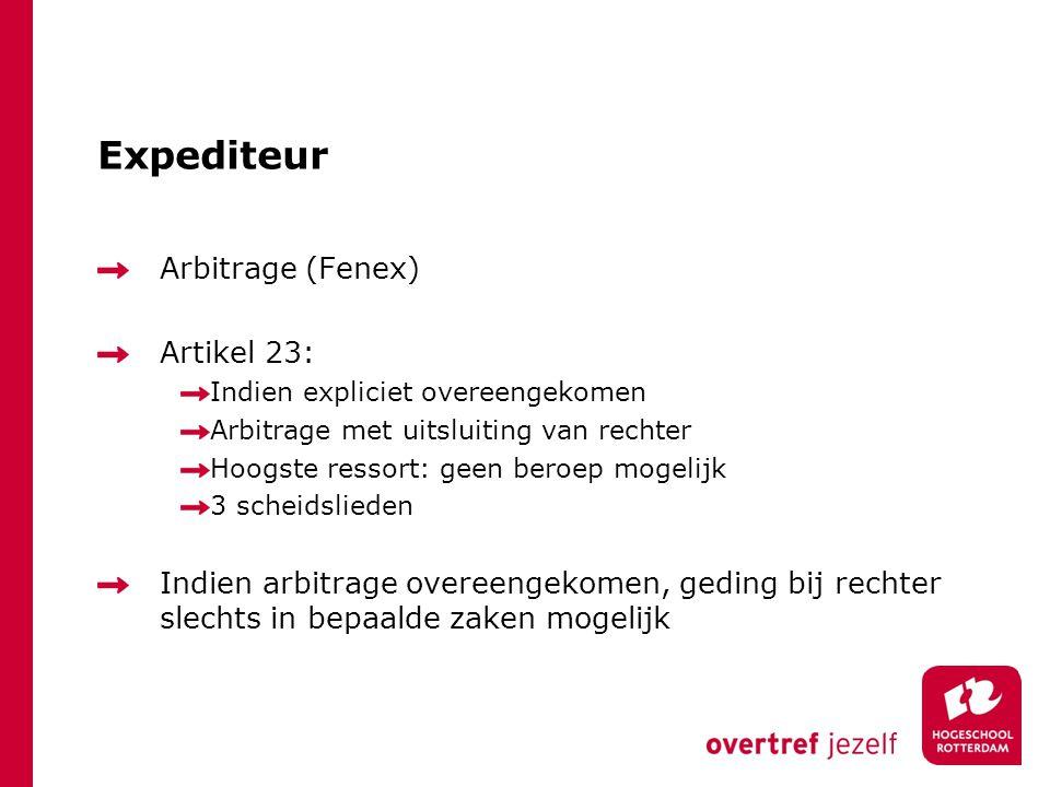 Expediteur Arbitrage (Fenex) Artikel 23: