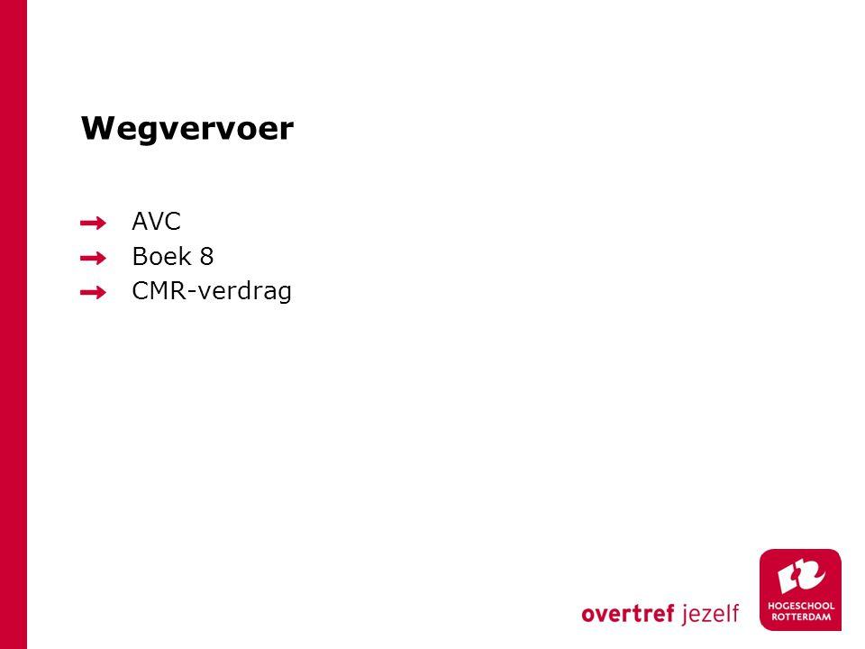 Wegvervoer AVC Boek 8 CMR-verdrag