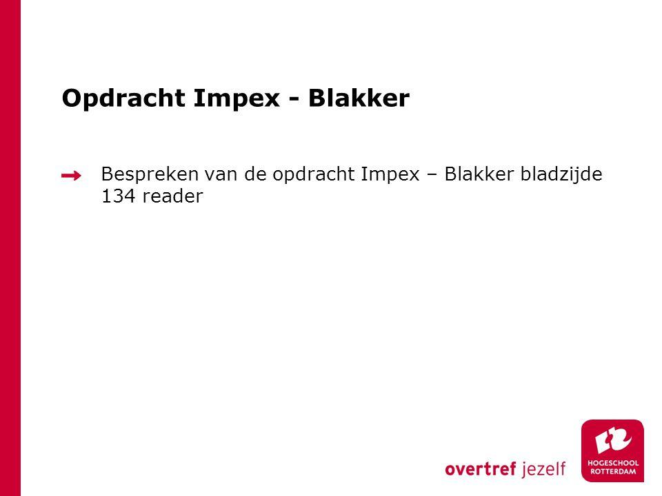 Opdracht Impex - Blakker