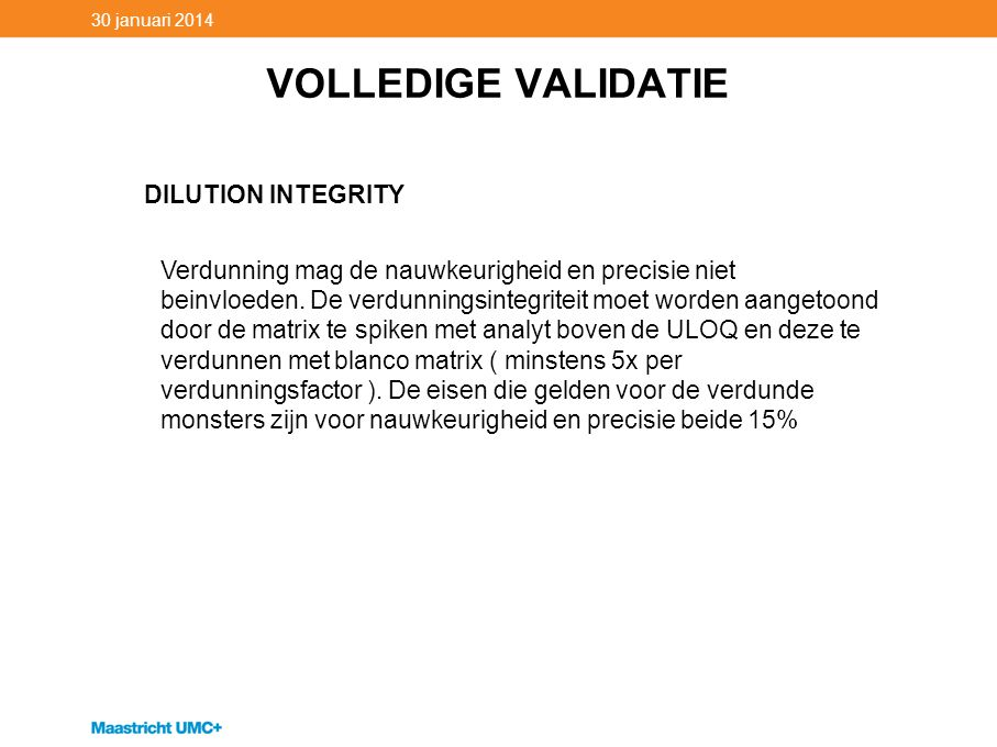 VOLLEDIGE VALIDATIE DILUTION INTEGRITY