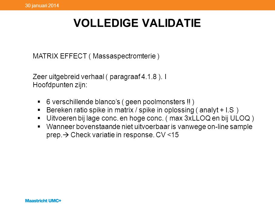 VOLLEDIGE VALIDATIE MATRIX EFFECT ( Massaspectromterie )