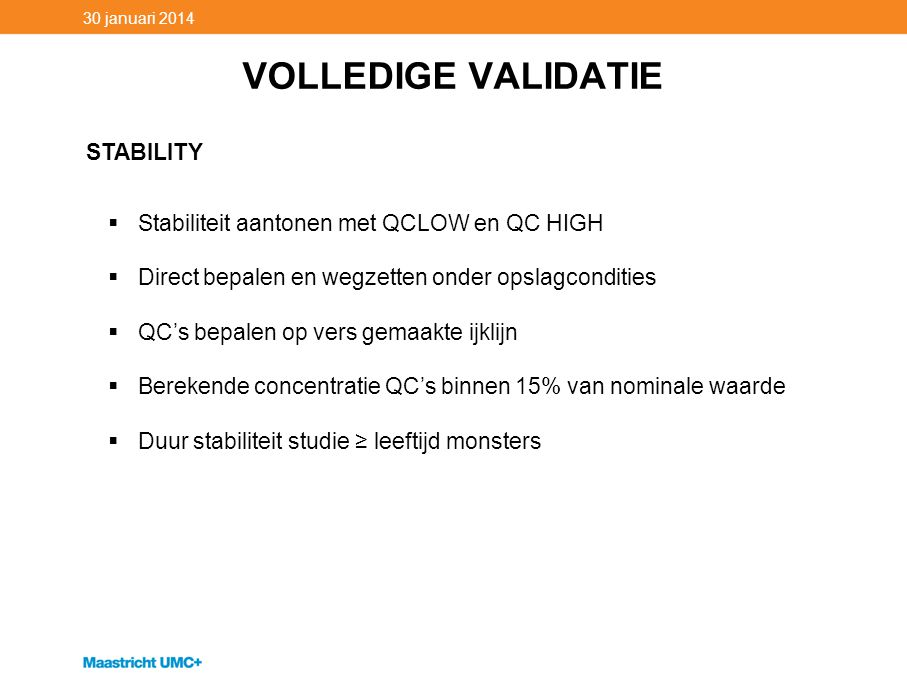 VOLLEDIGE VALIDATIE STABILITY
