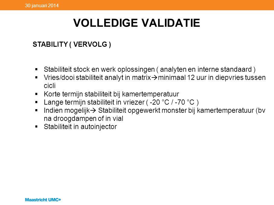 VOLLEDIGE VALIDATIE STABILITY ( VERVOLG )