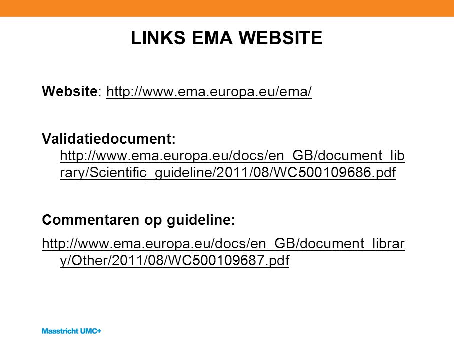 LINKS EMA WEBSITE Website: http://www.ema.europa.eu/ema/