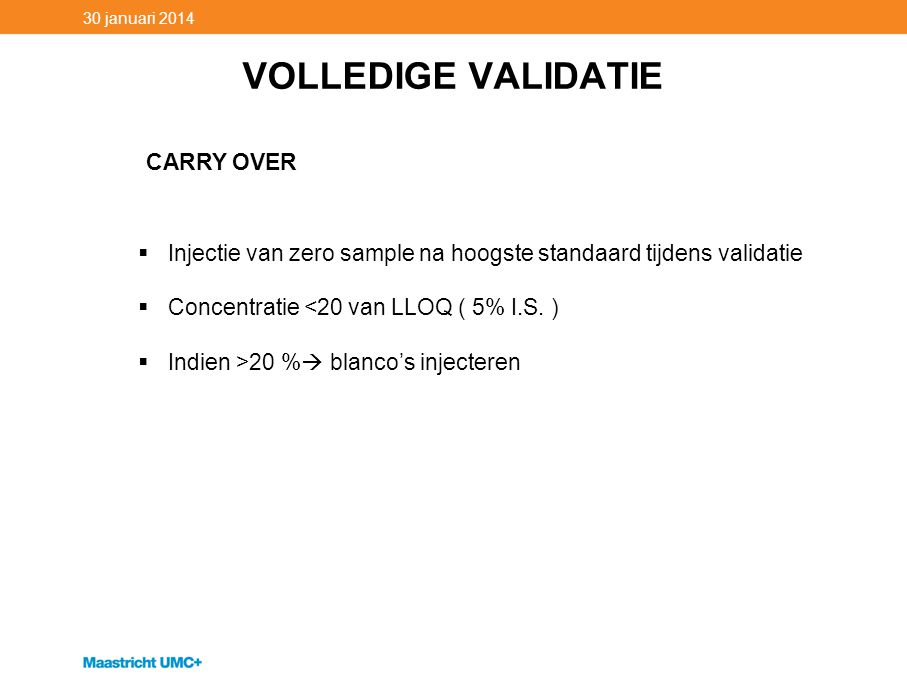 VOLLEDIGE VALIDATIE CARRY OVER