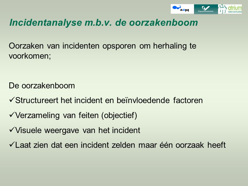 Incidentanalyse m.b.v. de oorzakenboom