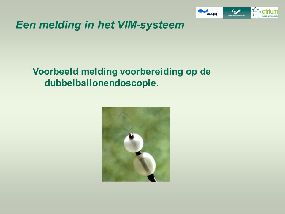 Een melding in het VIM-systeem