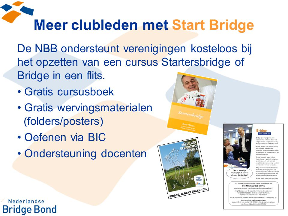 Meer clubleden met Start Bridge