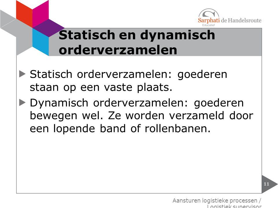 Statisch en dynamisch orderverzamelen