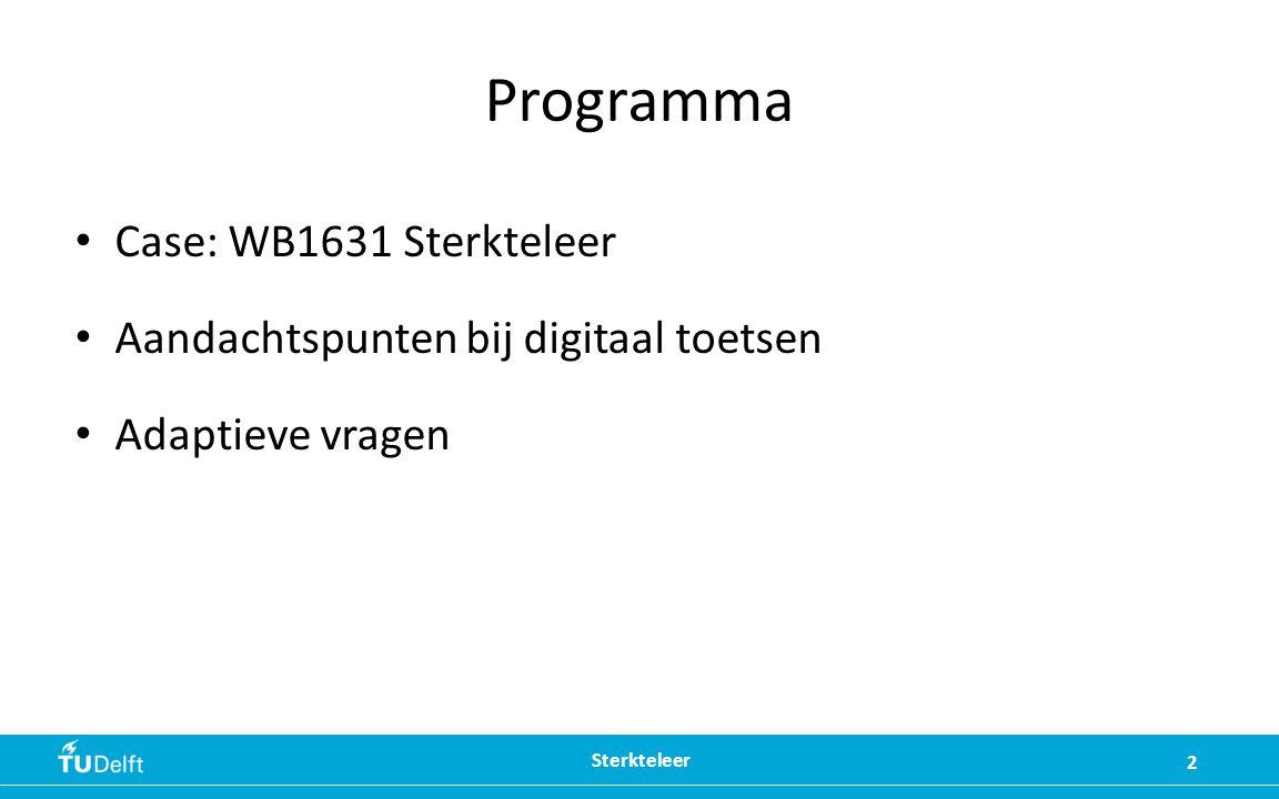Programma Case: WB1631 Sterkteleer