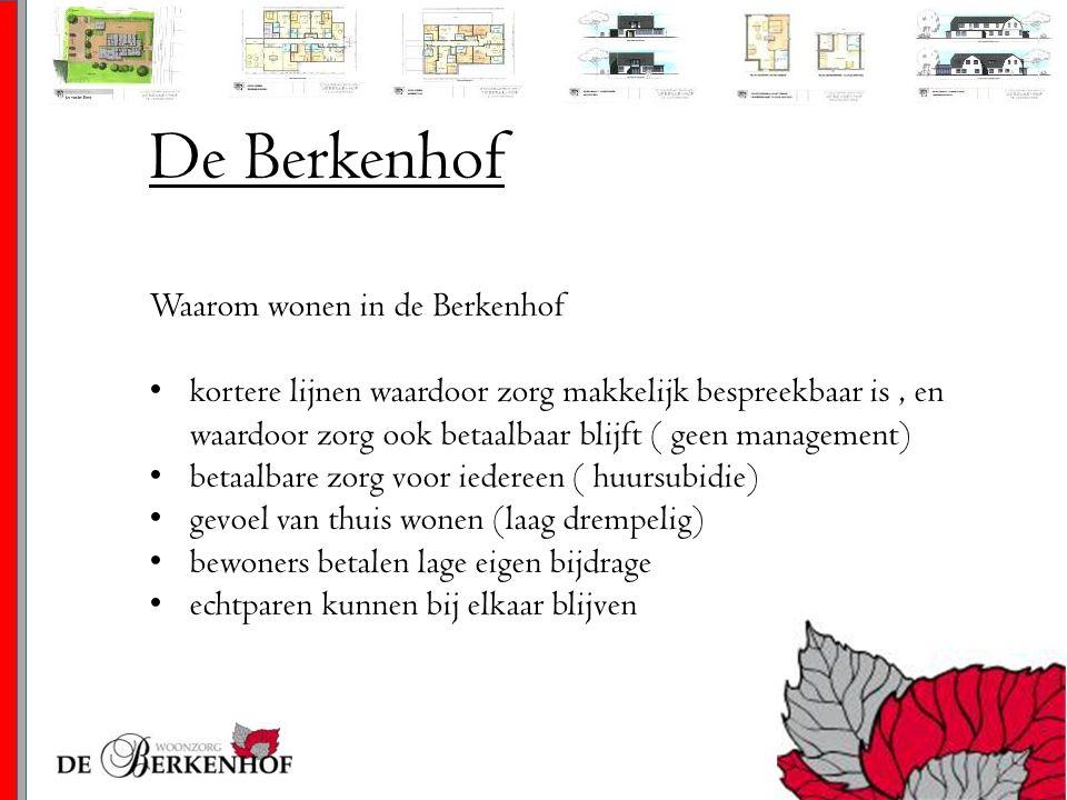 De Berkenhof Waarom wonen in de Berkenhof