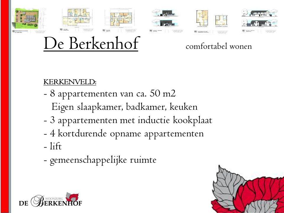 De Berkenhof comfortabel wonen