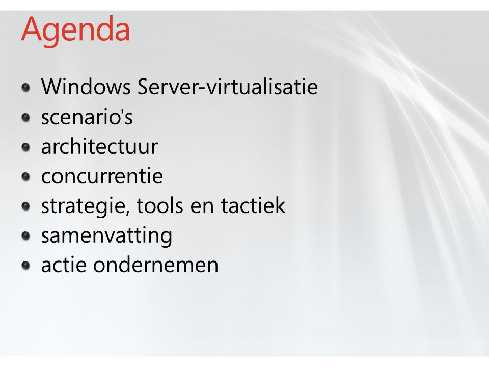 Agenda Windows Server-virtualisatie scenario s architectuur