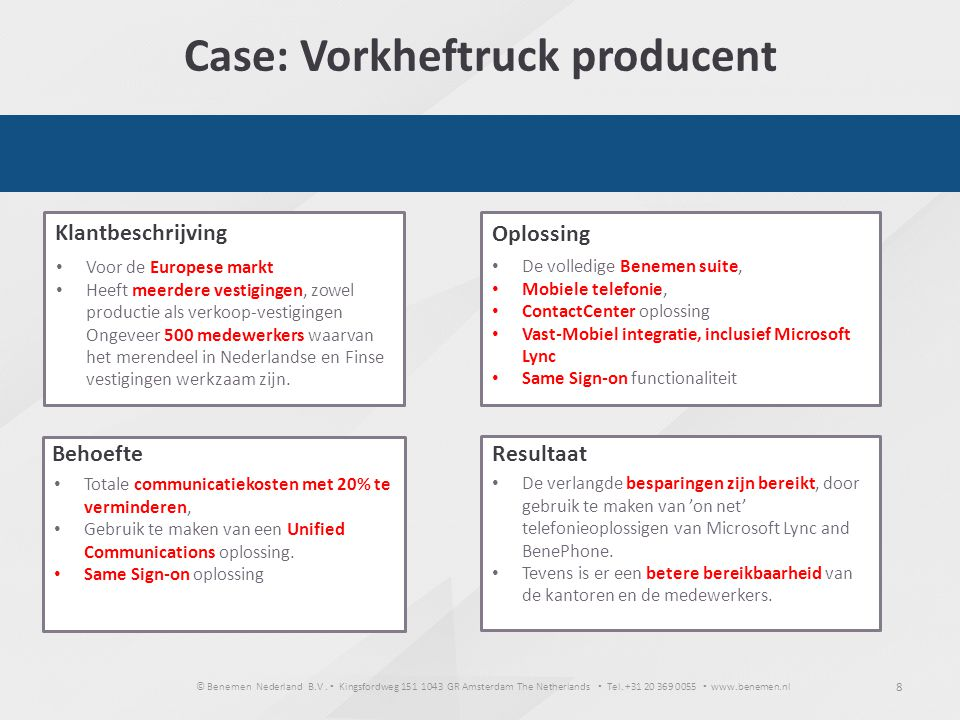 Case: Vorkheftruck producent