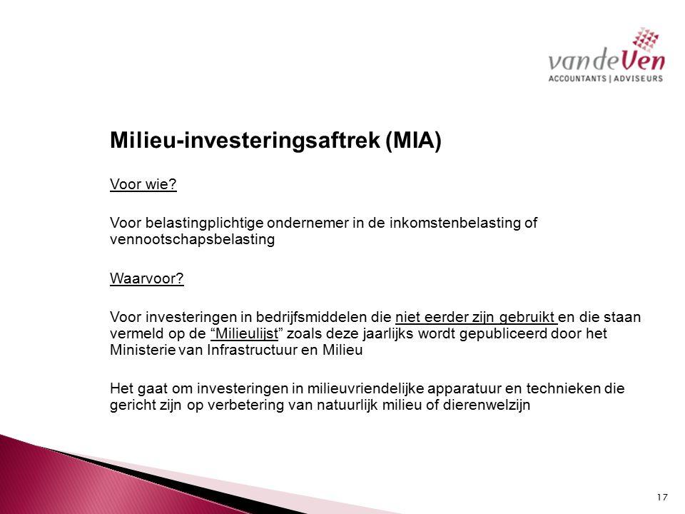 Milieu-investeringsaftrek (MIA) Voor wie