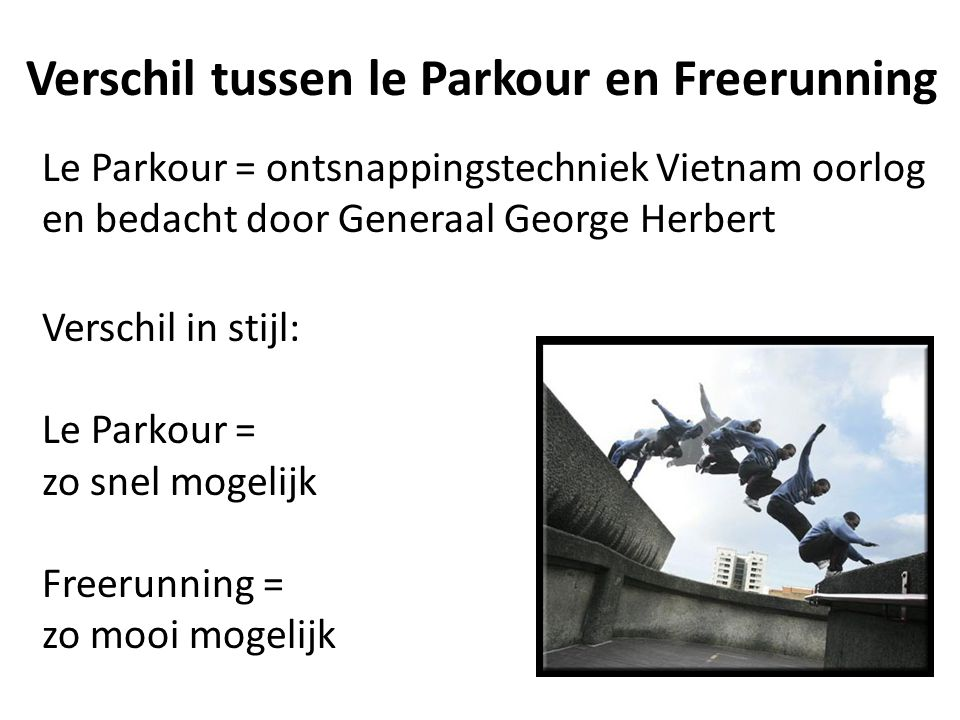 Verschil tussen le Parkour en Freerunning
