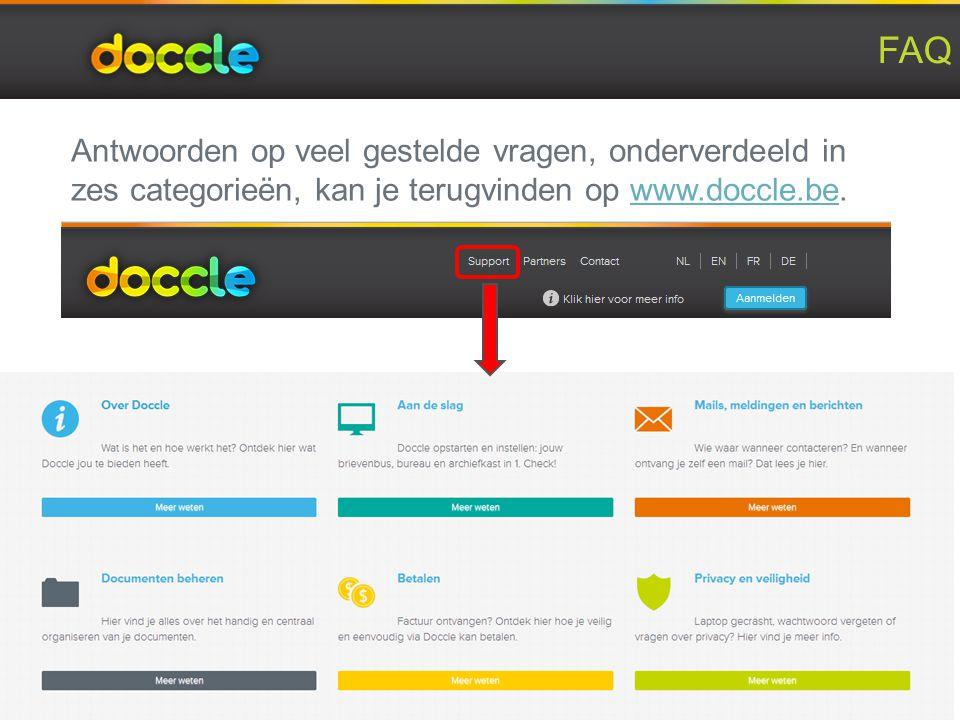 FAQ Antwoorden op veel gestelde vragen, onderverdeeld in zes categorieën, kan je terugvinden op www.doccle.be.