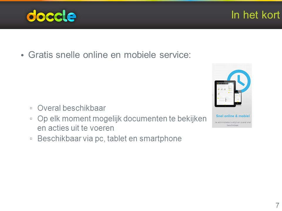In het kort Gratis snelle online en mobiele service: